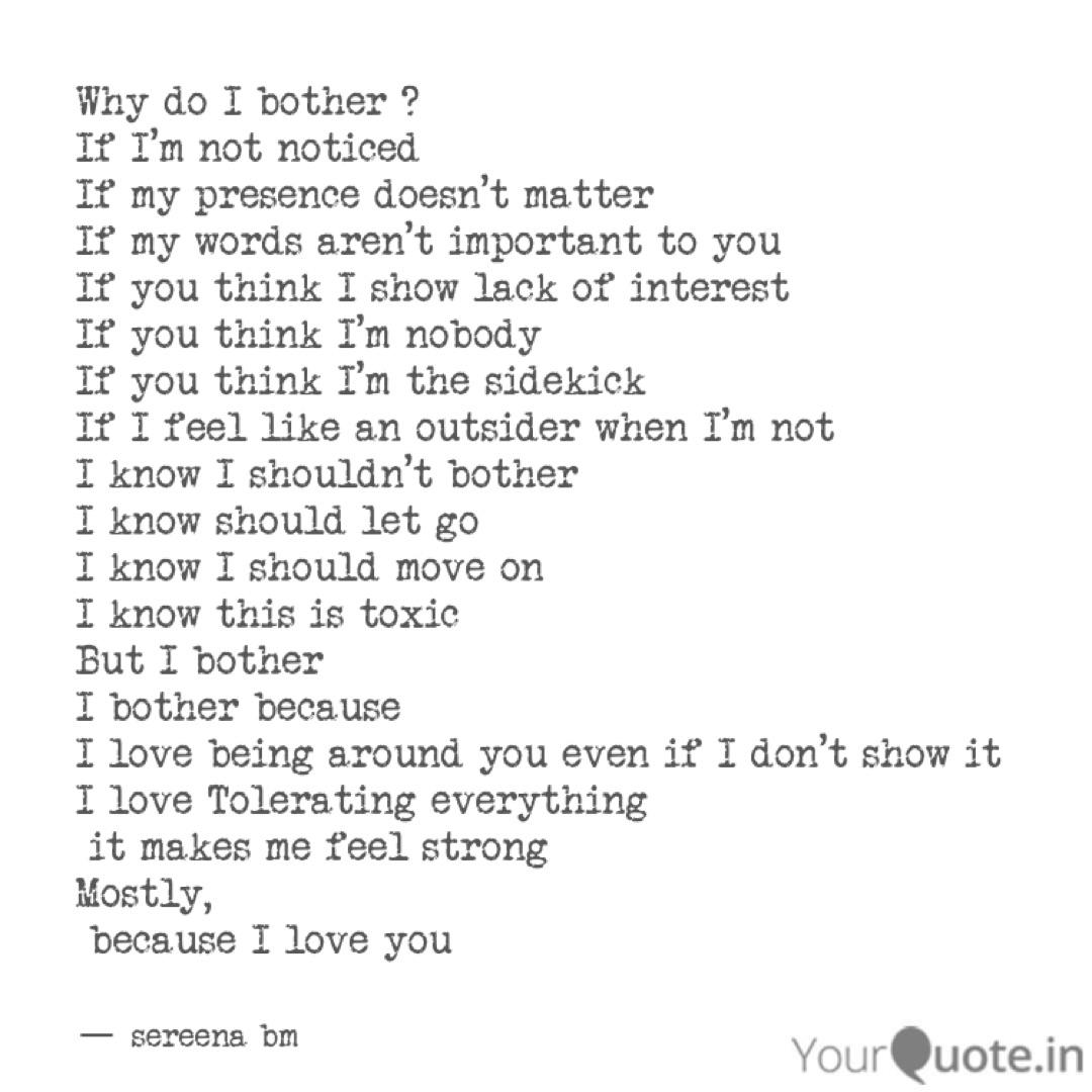 Why do I bother ? If I\'...   Quotes & Writings by sereena bm ...