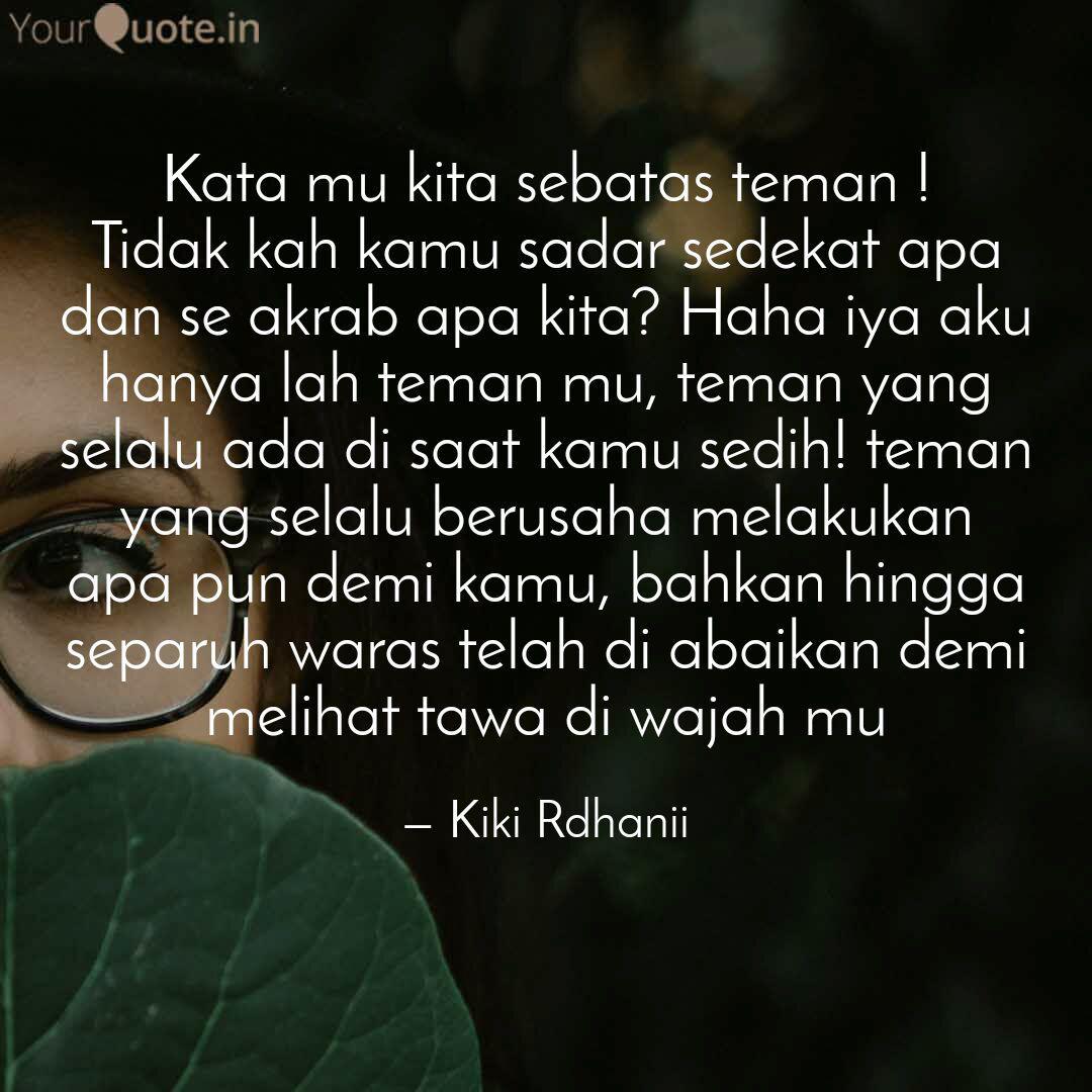 Kata Mu Kita Sebatas Tema Quotes Writings By Kiki