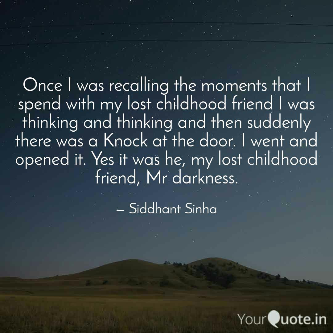 once i was recalling the quotes writings by siddhant sinha