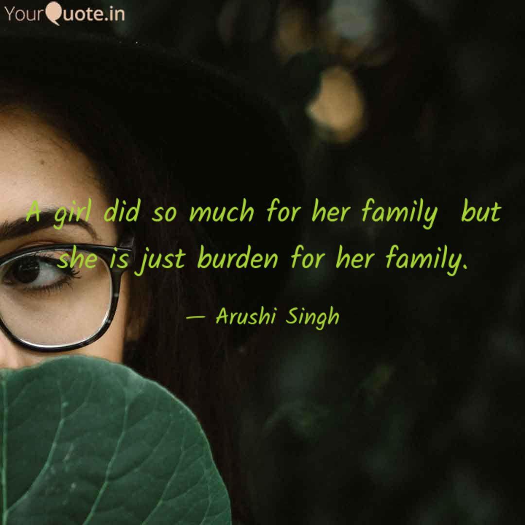 A girl did so much for he... | Quotes & Writings by Arushi Singh ...