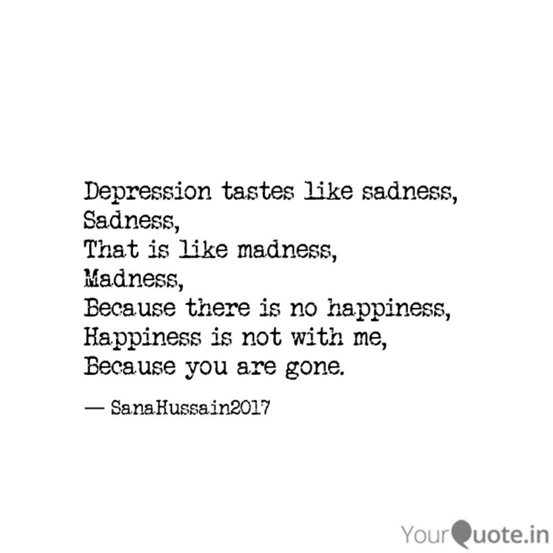 depression tastes like sa quotes writings by sana hussain