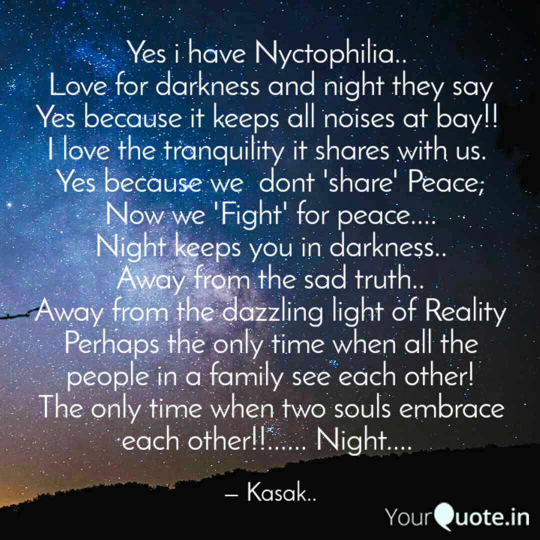 Yes I Have Nyctophilia Quotes Writings By Shruti Gambhir