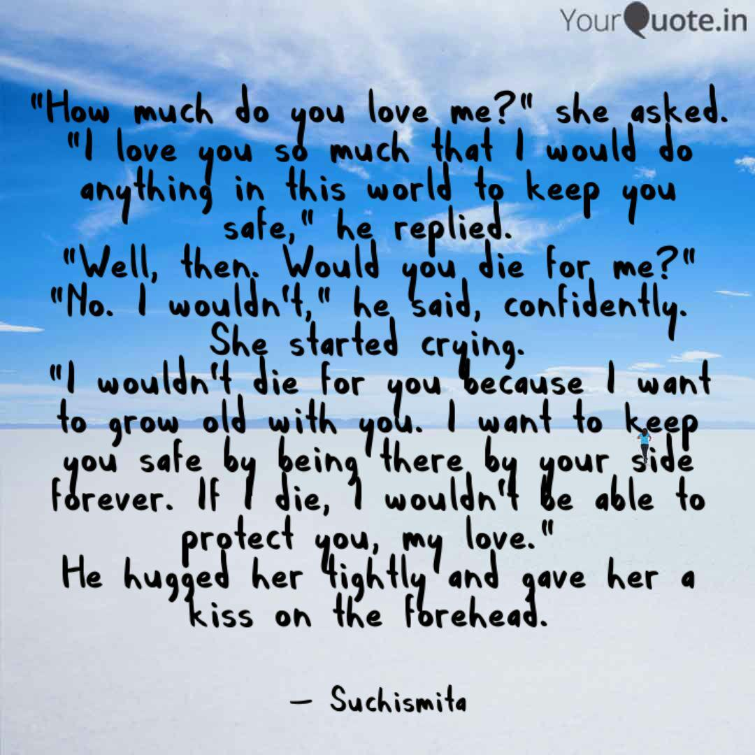 How Much Do You Love Me Quotes Writings By Suchismita Saha