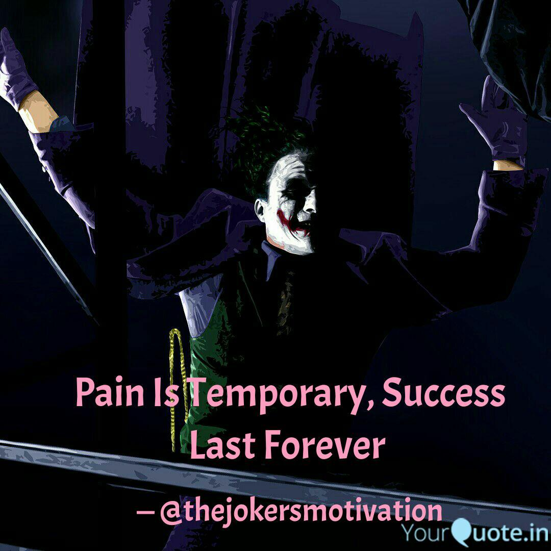 joker says thejokersmotivation quotes yourquote