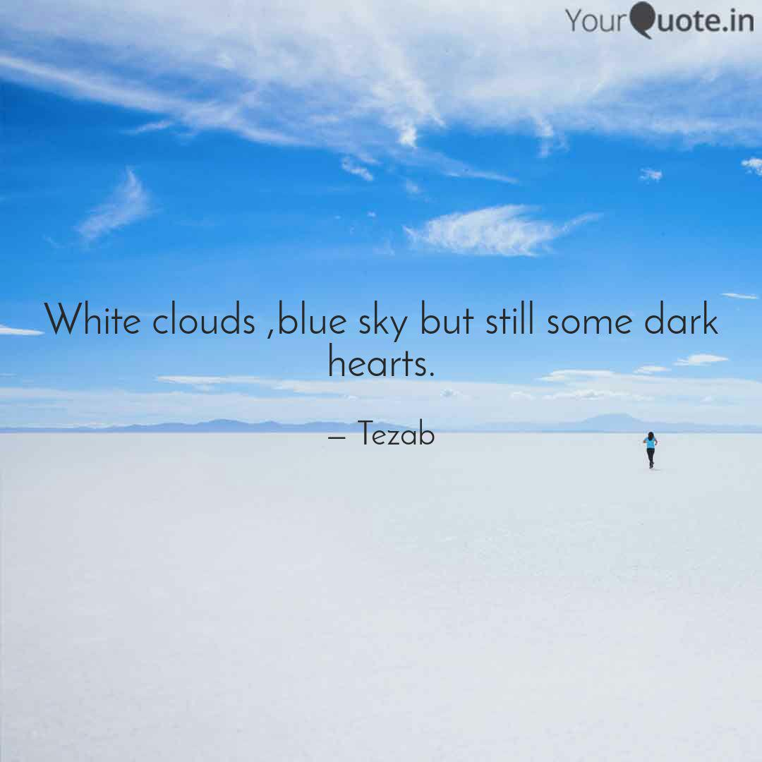 white clouds blue sky bu quotes writings by abhishek