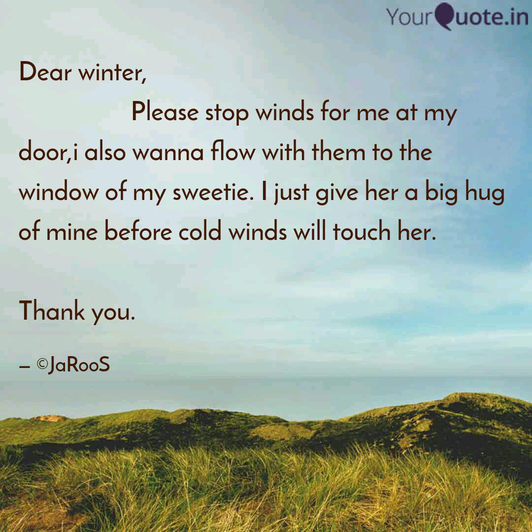 Dear Winter Quotes Writings By Suraj Yourquote Christmas is coming but, frankly speaking, i am tired of celerbrating it in a swimming suit ( you known, here in australia it is hot on christmas) once i found a video about russian winter in the. dear winter quotes writings by
