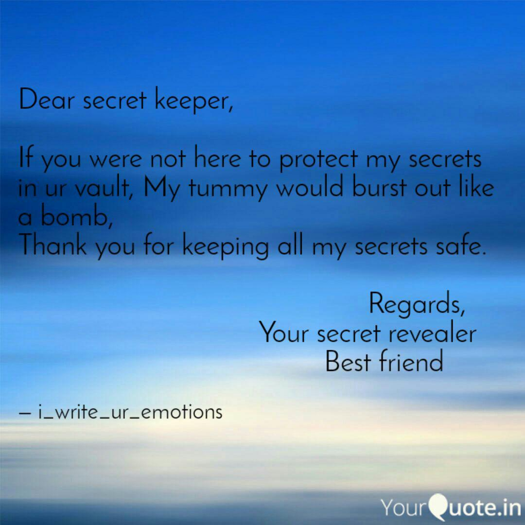 Dear secret keeper, If y...   Quotes & Writings by Poorvi Garg ...