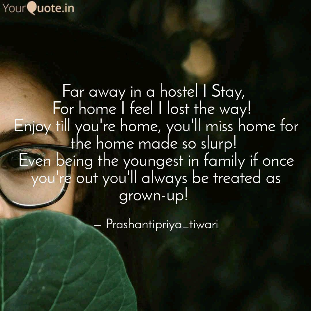 far away in a hostel i st quotes writings by prashantipriya