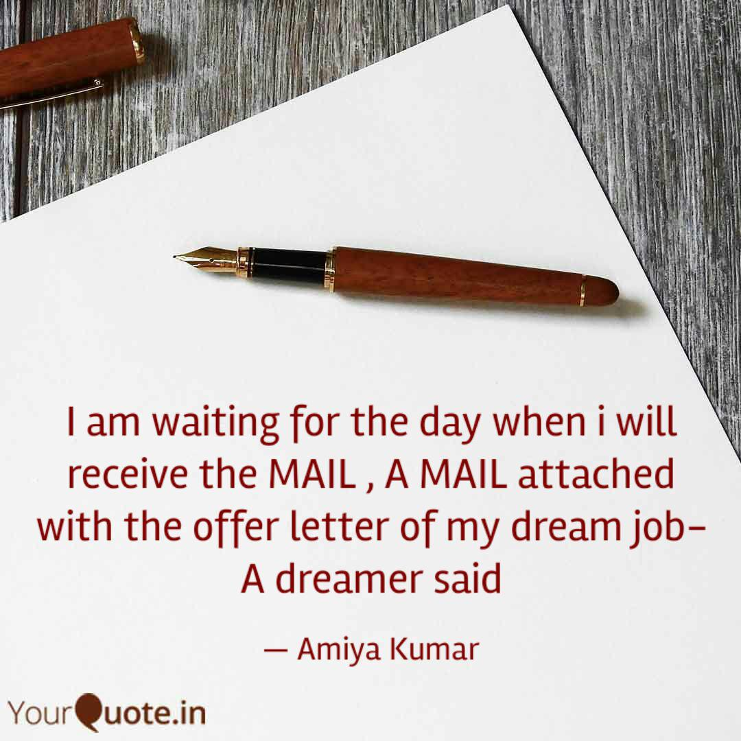 Waiting For Offer Letter from media.images.yourquote.in