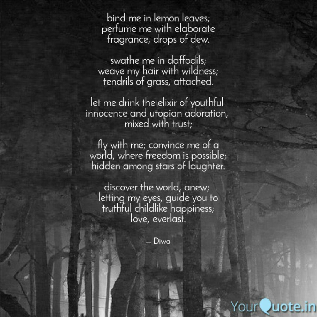 bind me in lemon leaves quotes writings by diwa yourquote