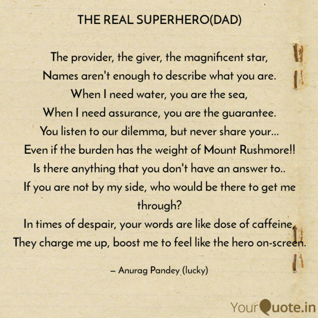 THE REAL SUPERHERO(DAD) ... | Quotes & Writings by Anurag ...