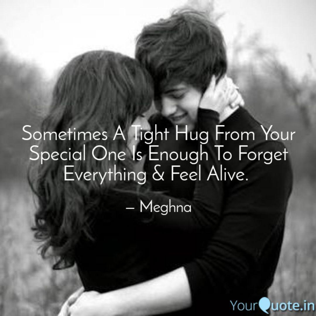 Sometimes A Tight Hug Fro  Quotes & Writings by Meghna Dey