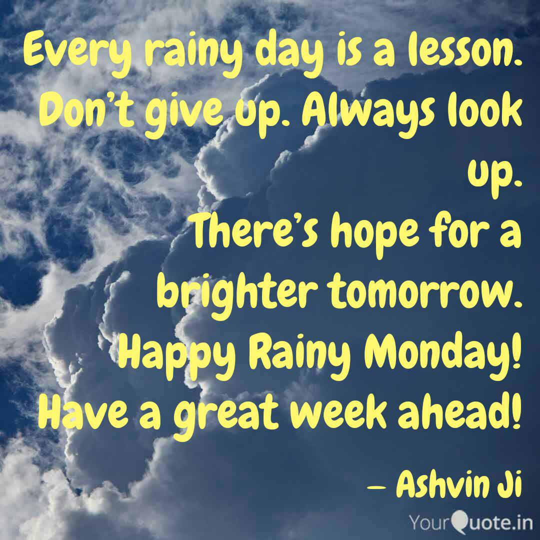 Every rainy day is a less... | Quotes & Writings by Ashvin ...