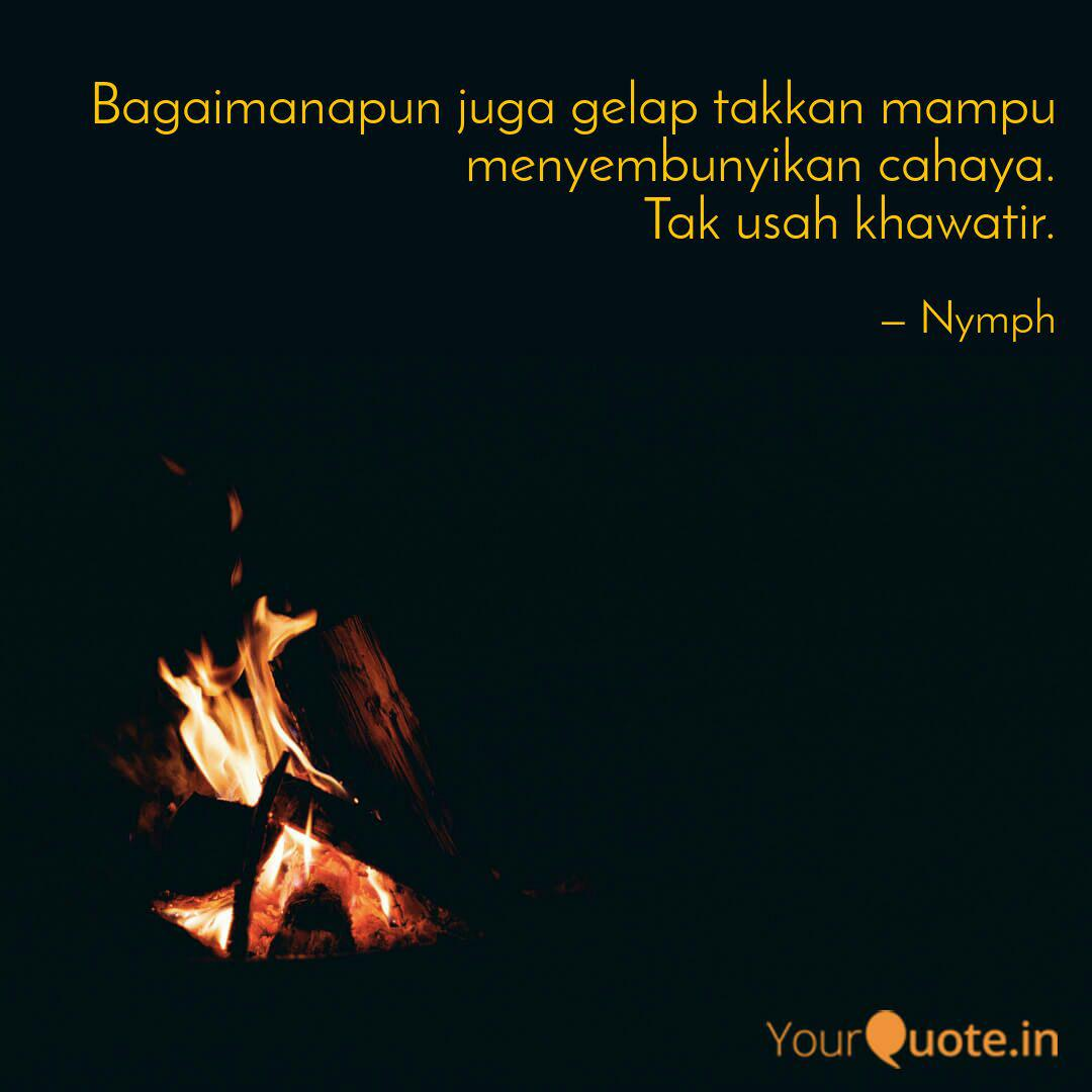 bagaimanapun juga gelap t quotes writings by dewi perwita