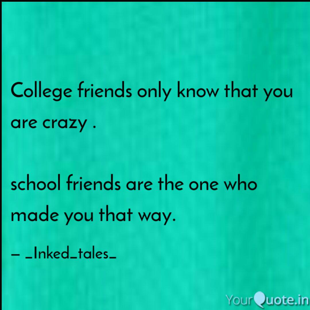 college friends only know quotes writings by avinash pilla
