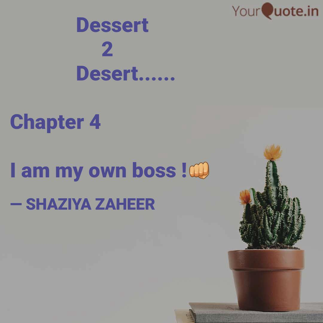 dessert quotes writings by shaazeer z zaheer yourquote