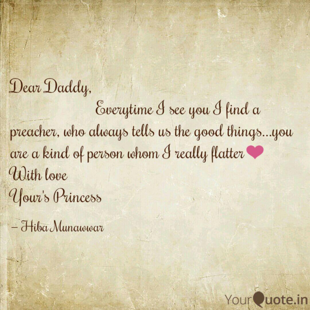 Dear Daddy, ...   Quotes & Writings by Hiba Munawwar   YourQuote