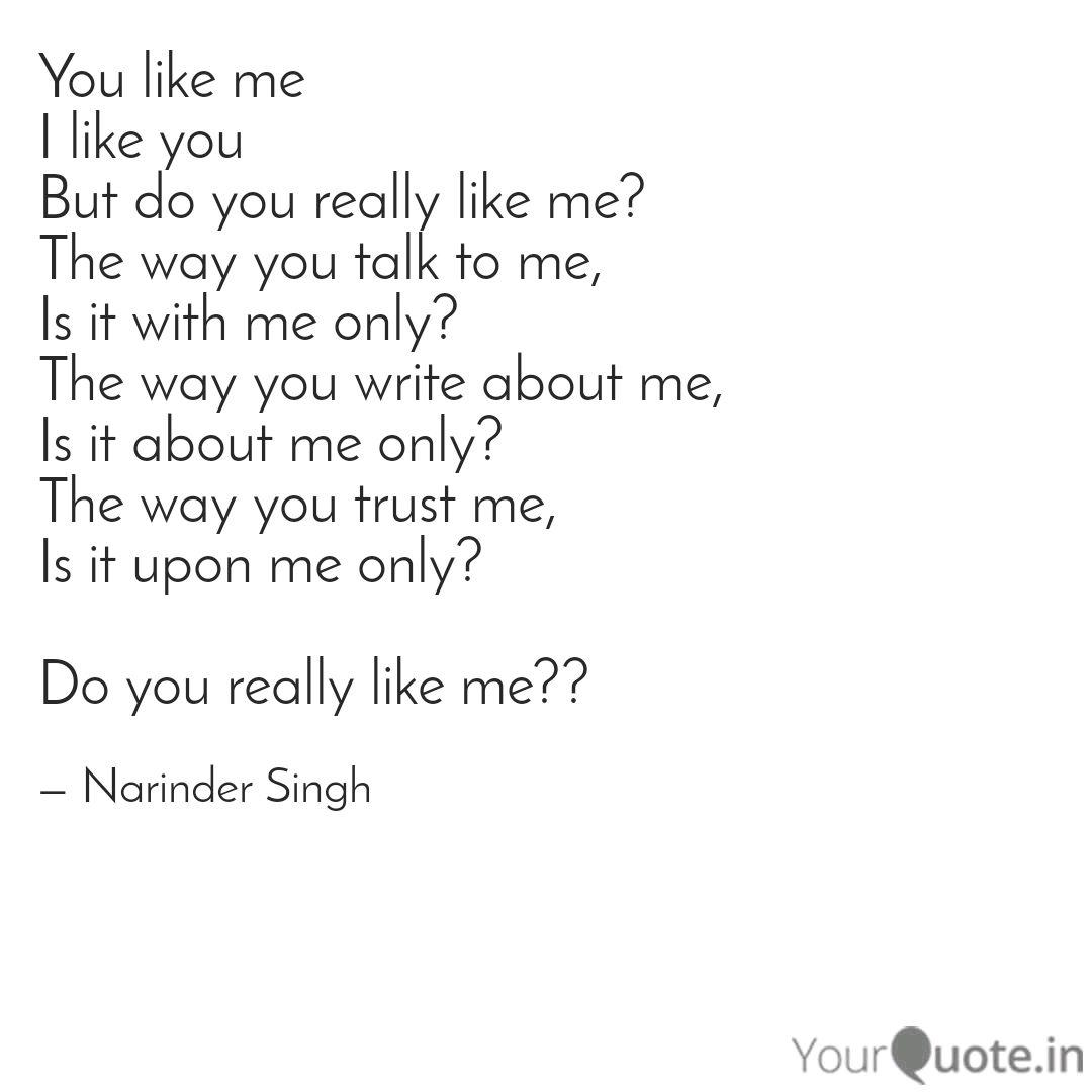 You like me I like you Bu  Quotes & Writings by Narinder Singh