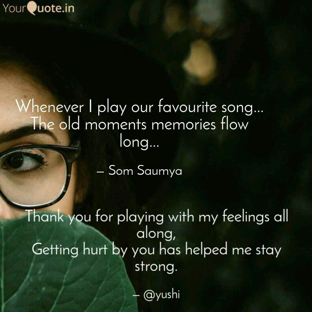 Thank You For Playing Wit Quotes Writings By Ayushi Pal