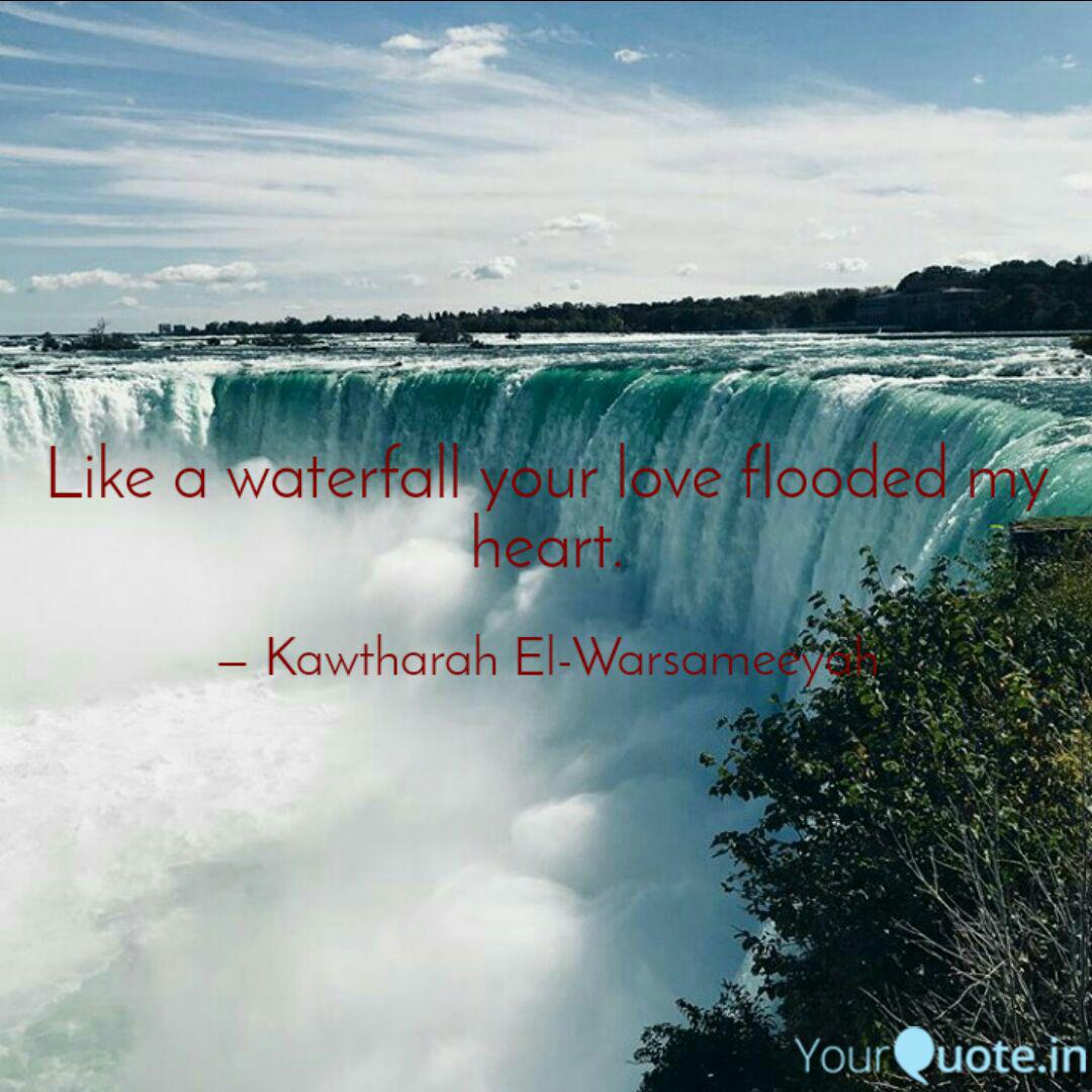 Like A Waterfall Your Lov...