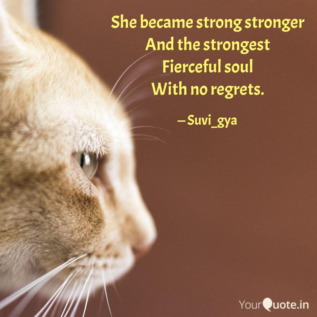 She became strong stronge...   Quotes & Writings by Suvigya Verma ...