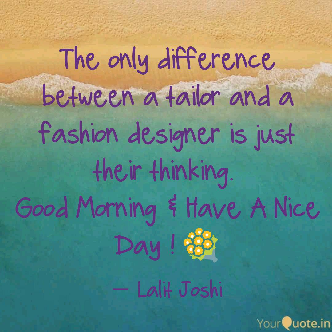 The Only Difference Betwe Quotes Writings By Lalit Joshi Yourquote