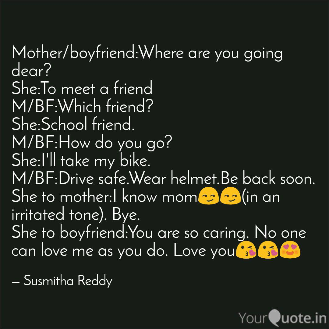 Mother/boyfriend:Where ar... | Quotes & Writings by Susmitha ...