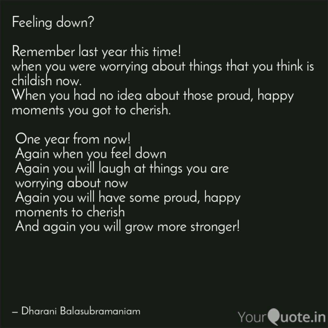 Feeling down? Remember ... | Quotes & Writings by Dharani ...