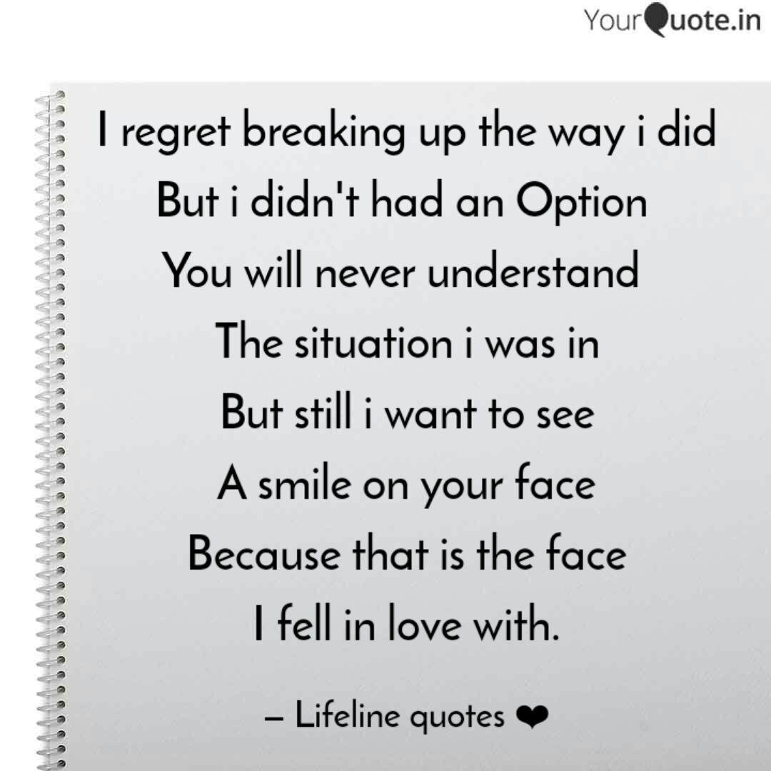 Regret breaking up quotes