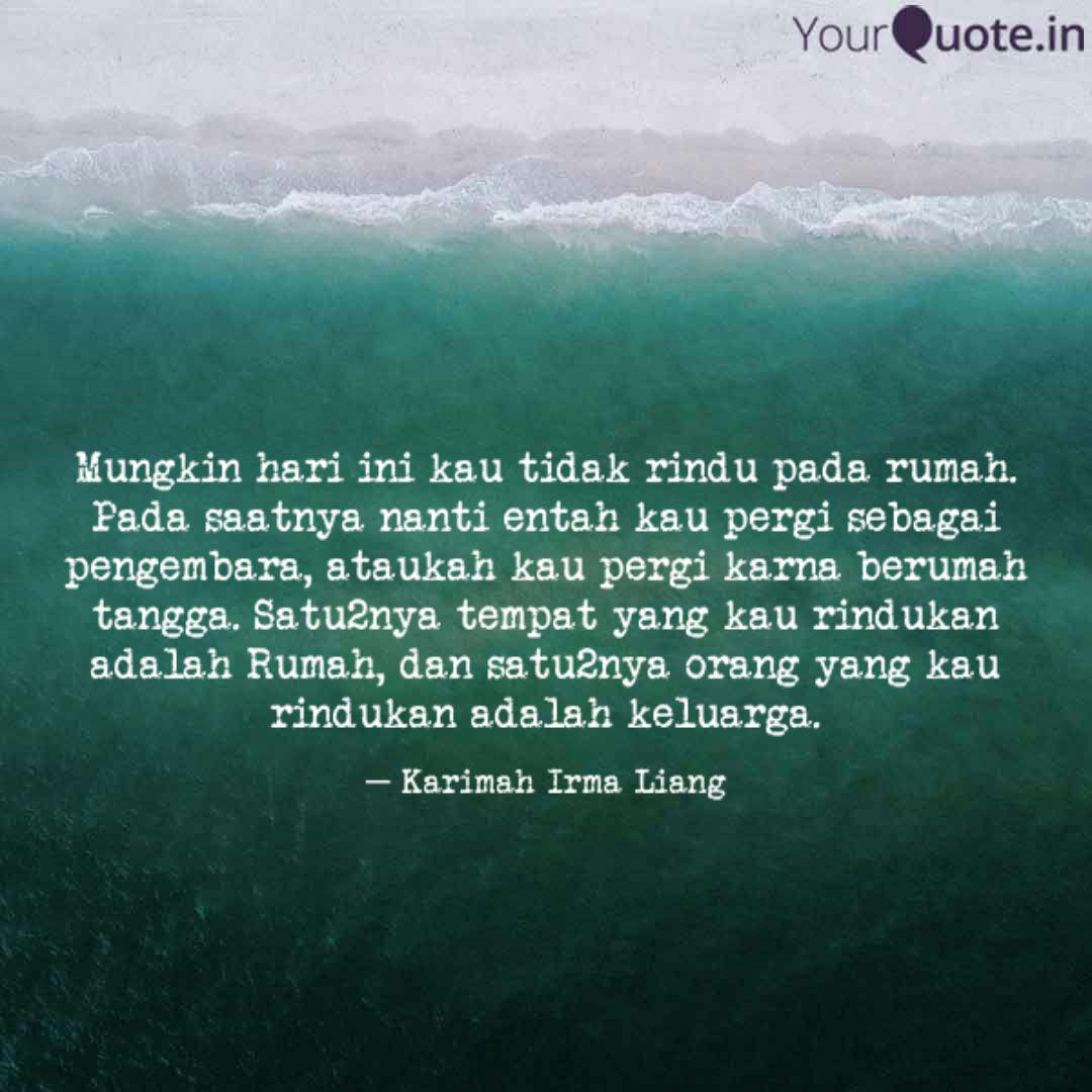 mungkin hari ini kau tida quotes writings by karimah irma