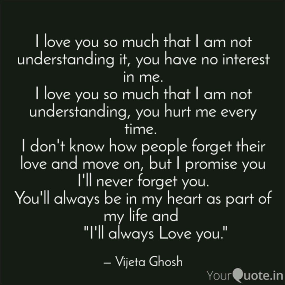 I love you so much that I  Quotes & Writings by Vijeta Ghosh
