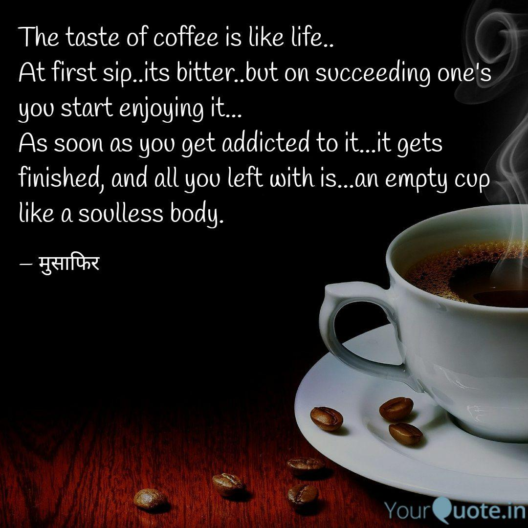 Bitter Coffee Quotes 80 Quotes