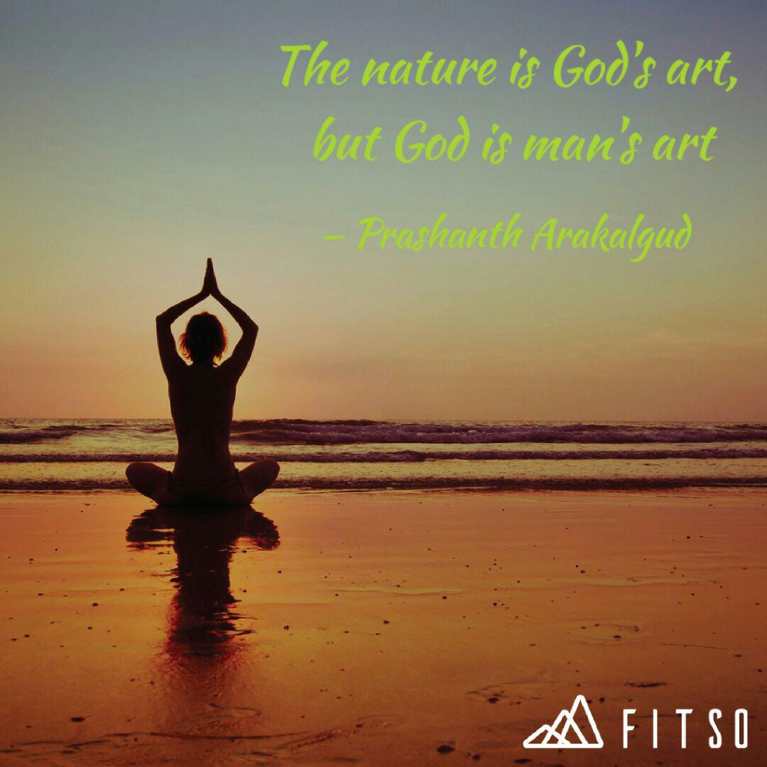 the nature is god s art quotes writings by prashanth