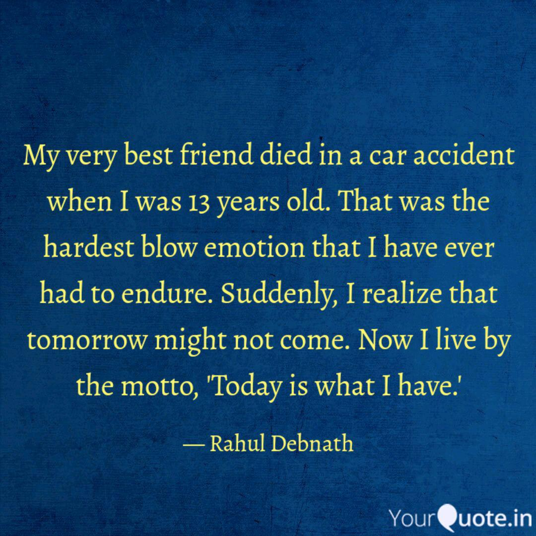 my very best friend died quotes writings by rahul debnath