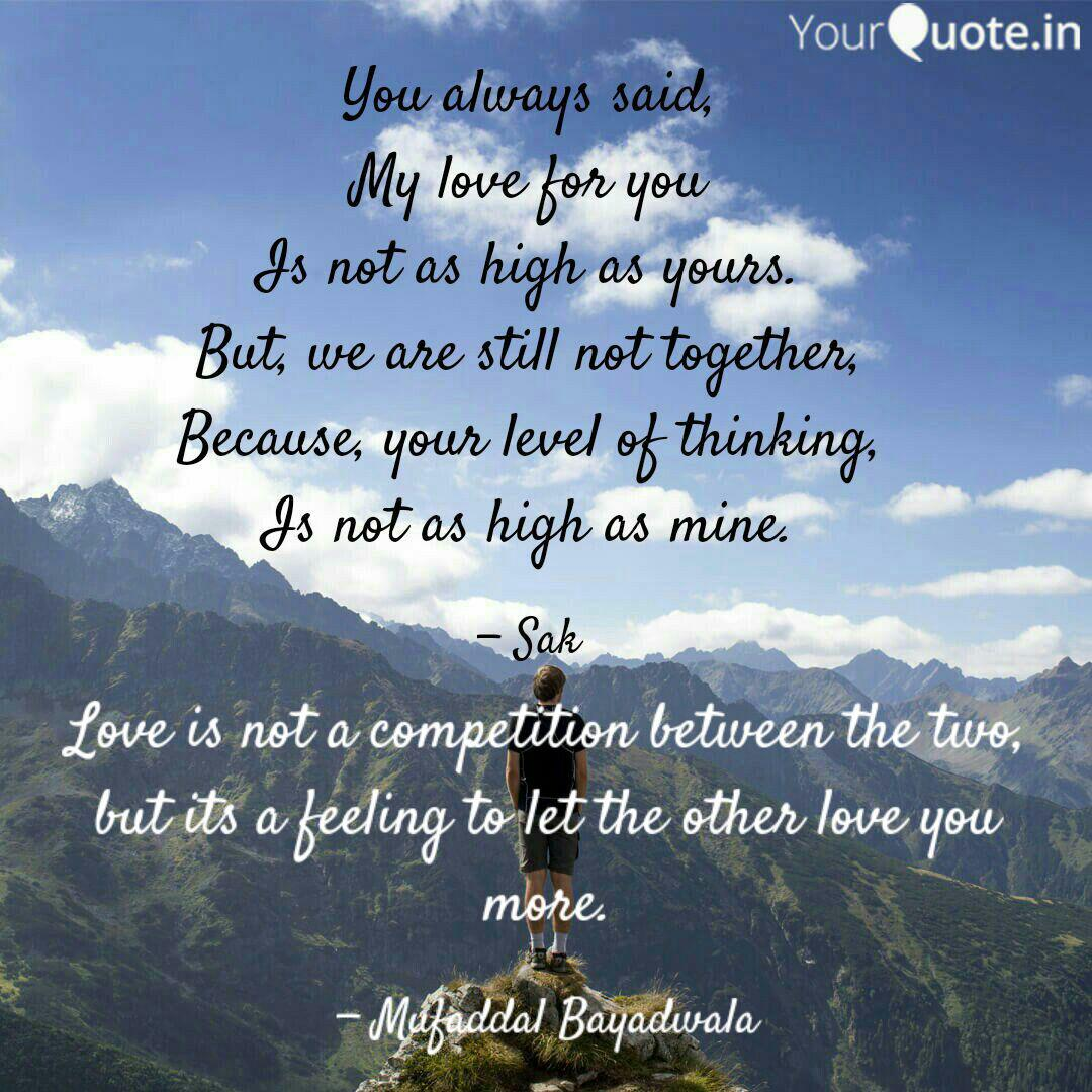 Love Is Not A Competition Quotes Writings By Mufaddal Bayadwala Yourquote