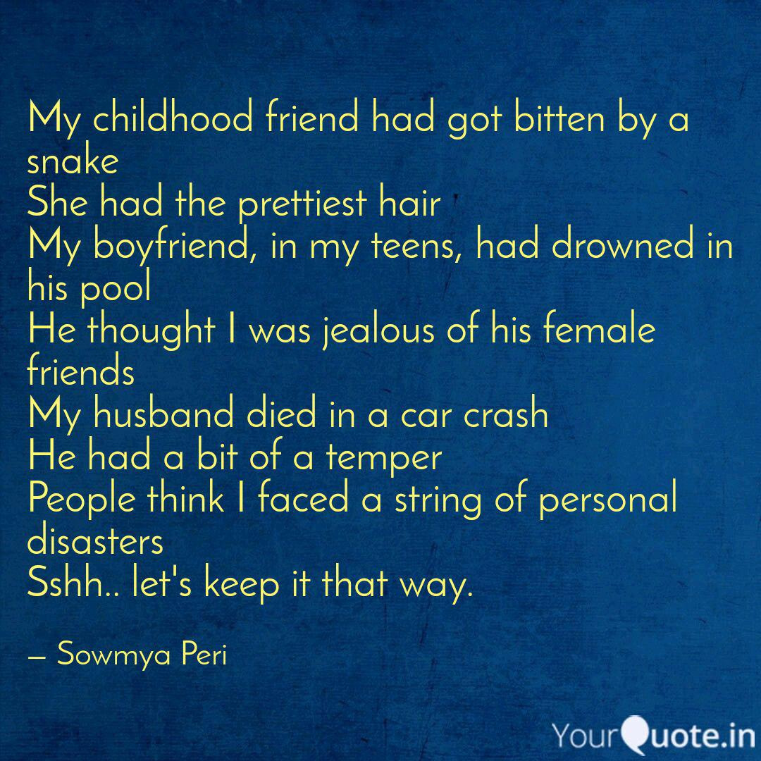 My Childhood Friend Had G Quotes Writings By Sowmya Peri