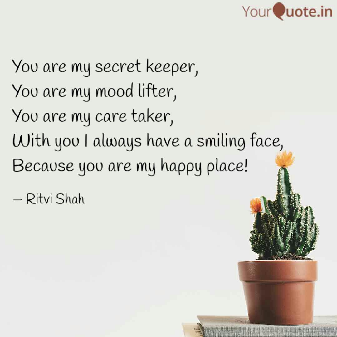 You are my secret keeper,...   Quotes & Writings by Ritvi Shah ...