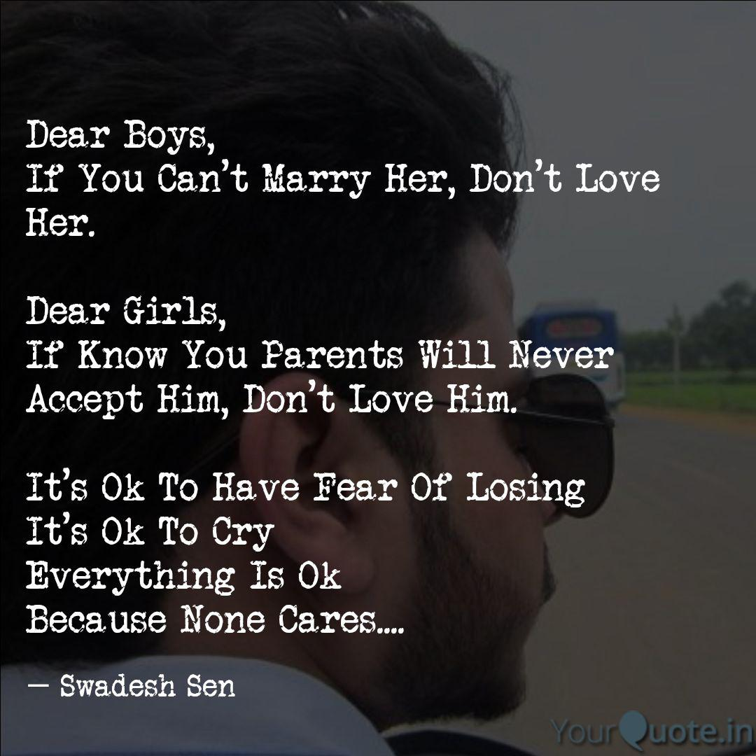 Dear Boys If You Can T M Quotes Writings By Swadesh Sen Yourquote