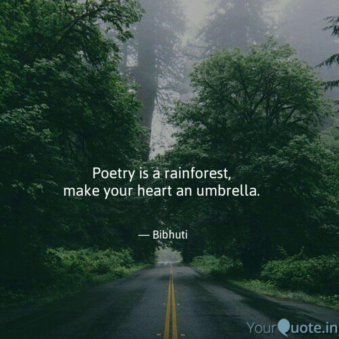 poetry is a rainforest quotes writings by bibhuti s