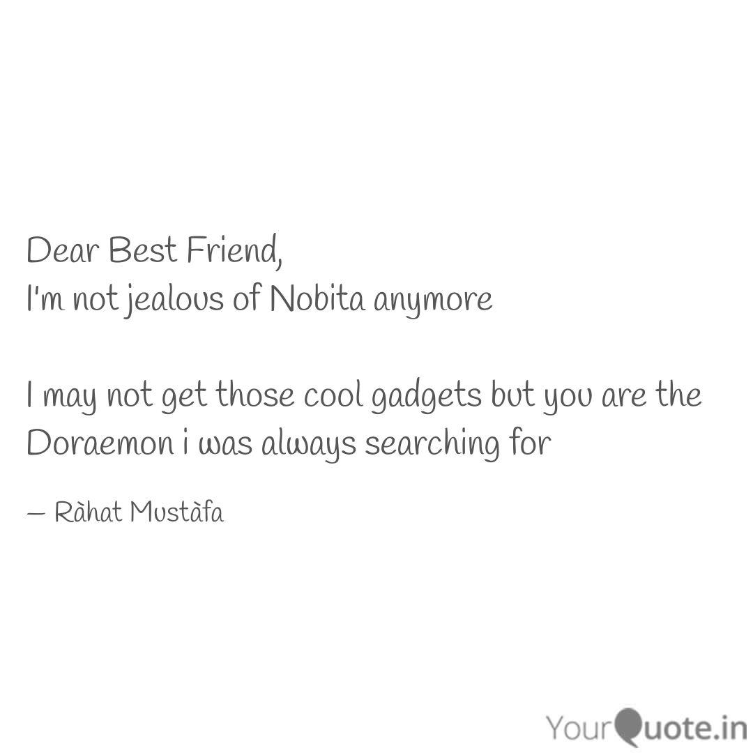 dear best friend i m not quotes writings by rahat mustafa