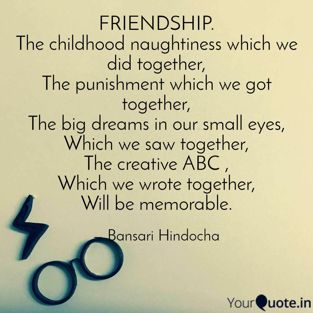 friendship the childhood quotes writings by bansari