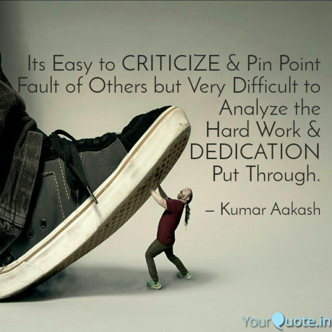 Image result for easy to criticize quote