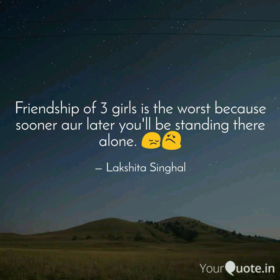 friendship of girls is quotes writings by lakshita