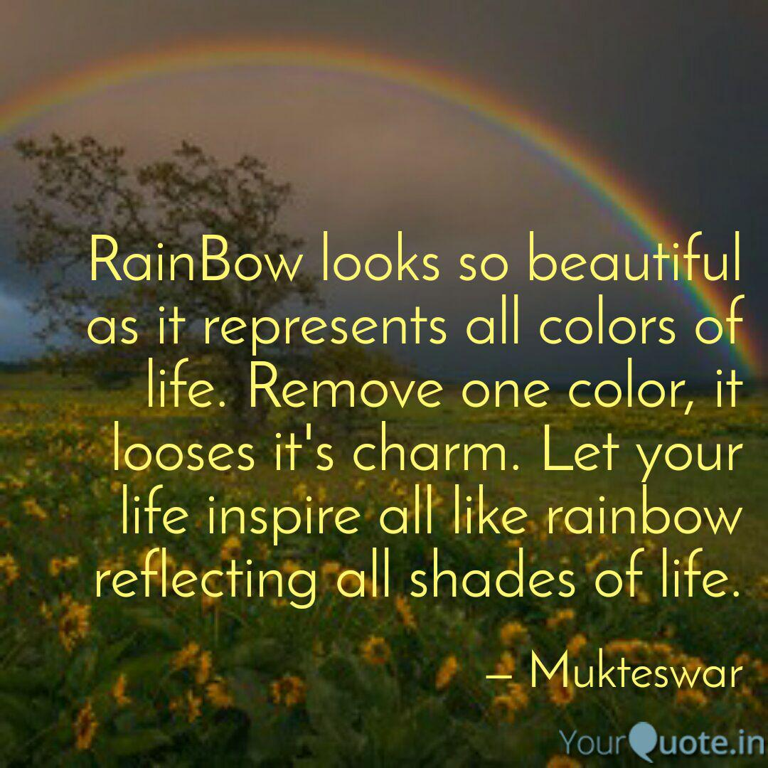 Rainbow Looks So Beautifu Quotes Writings By Anonymously No 1 Yourquote