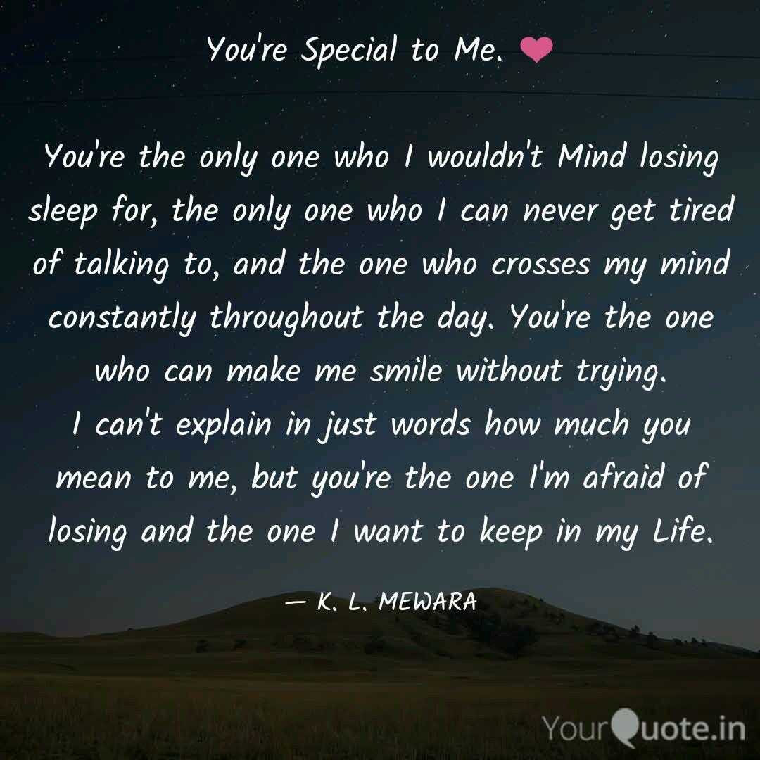 You\'re Special to Me. ❤ ...   Quotes & Writings by Kanhaiya ...