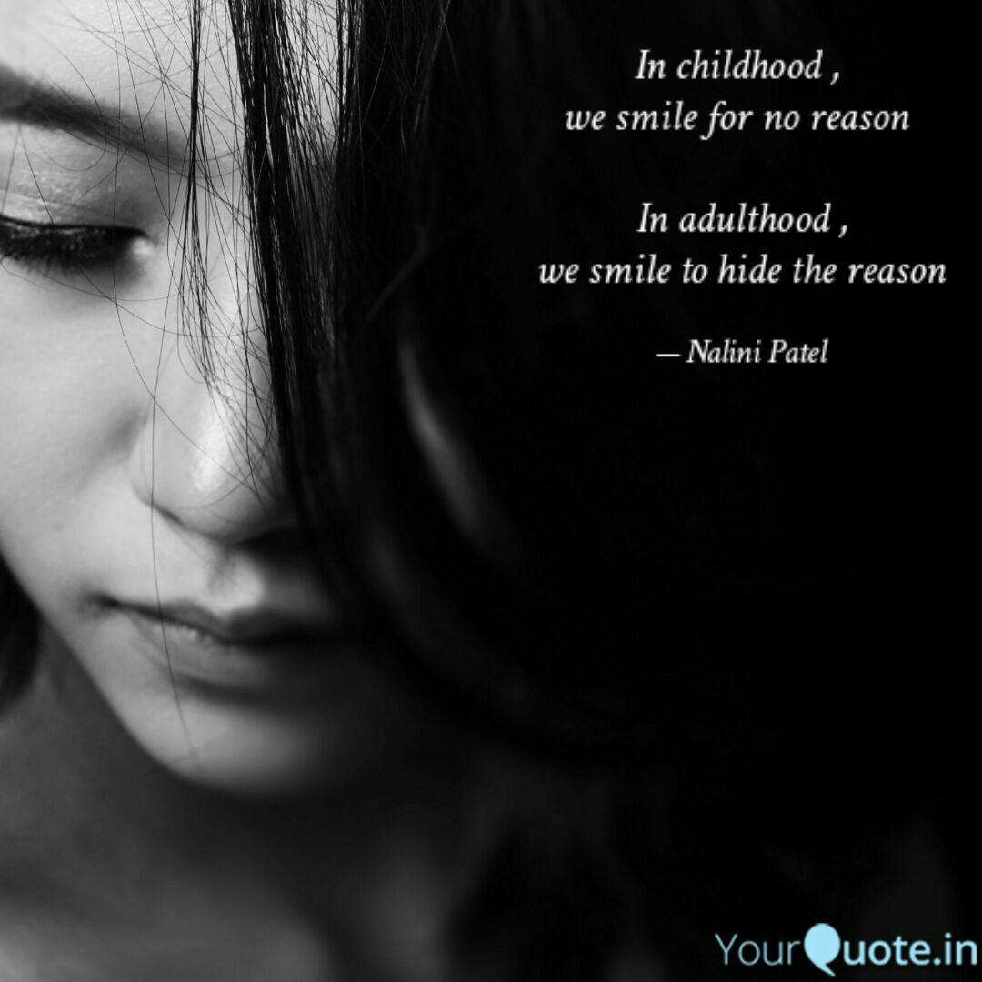 in childhood we smile quotes writings by nalini patel