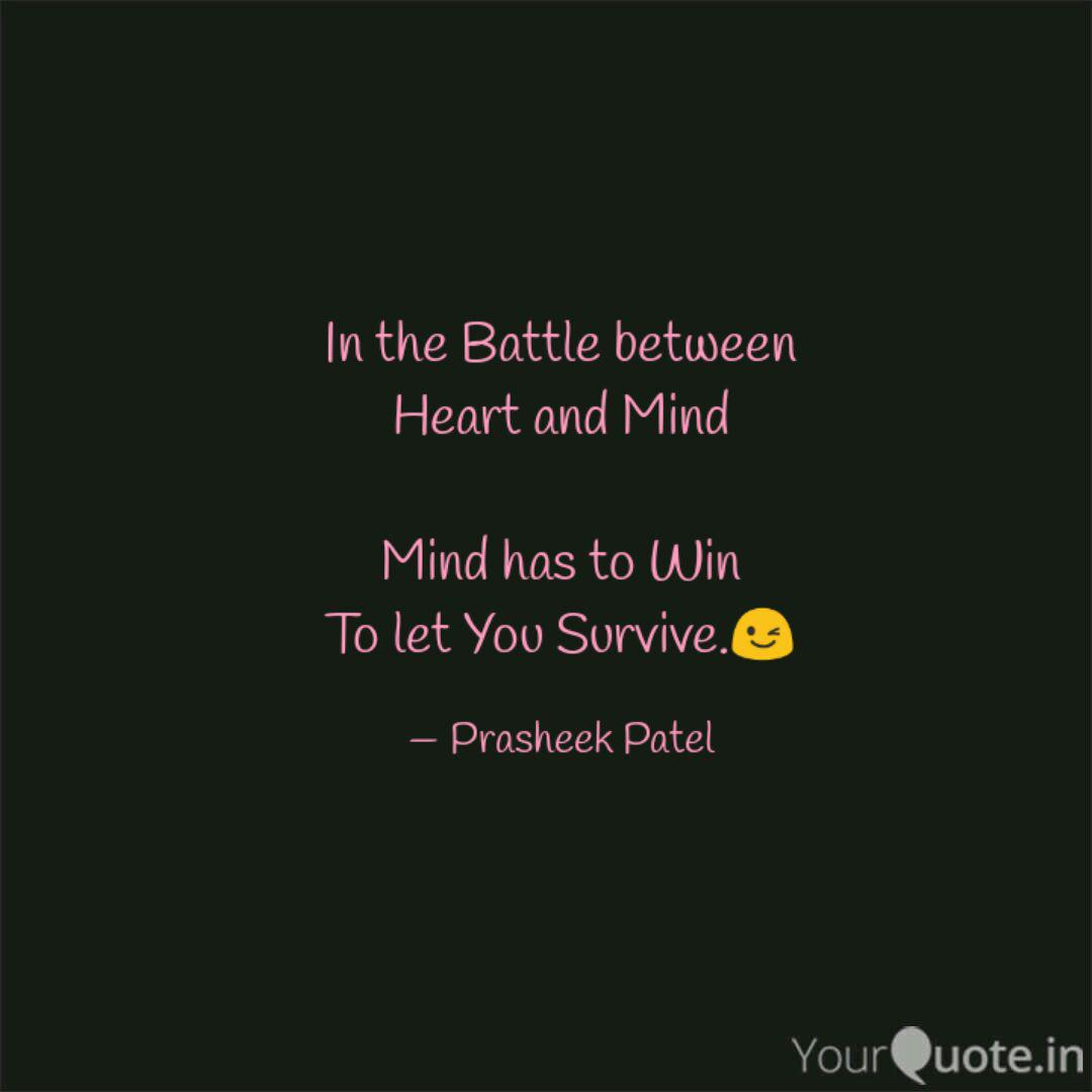 In The Battle Between Hea Quotes Writings By Prasheek Patel Yourquote