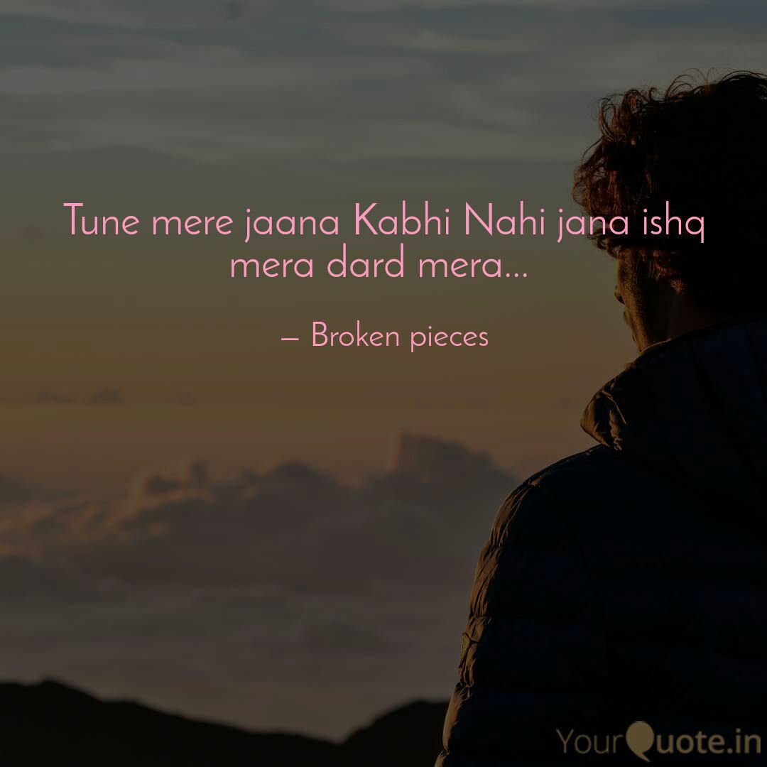 Tune mere jaana Kabhi Nah... | Quotes & Writings by Gautam Sharma