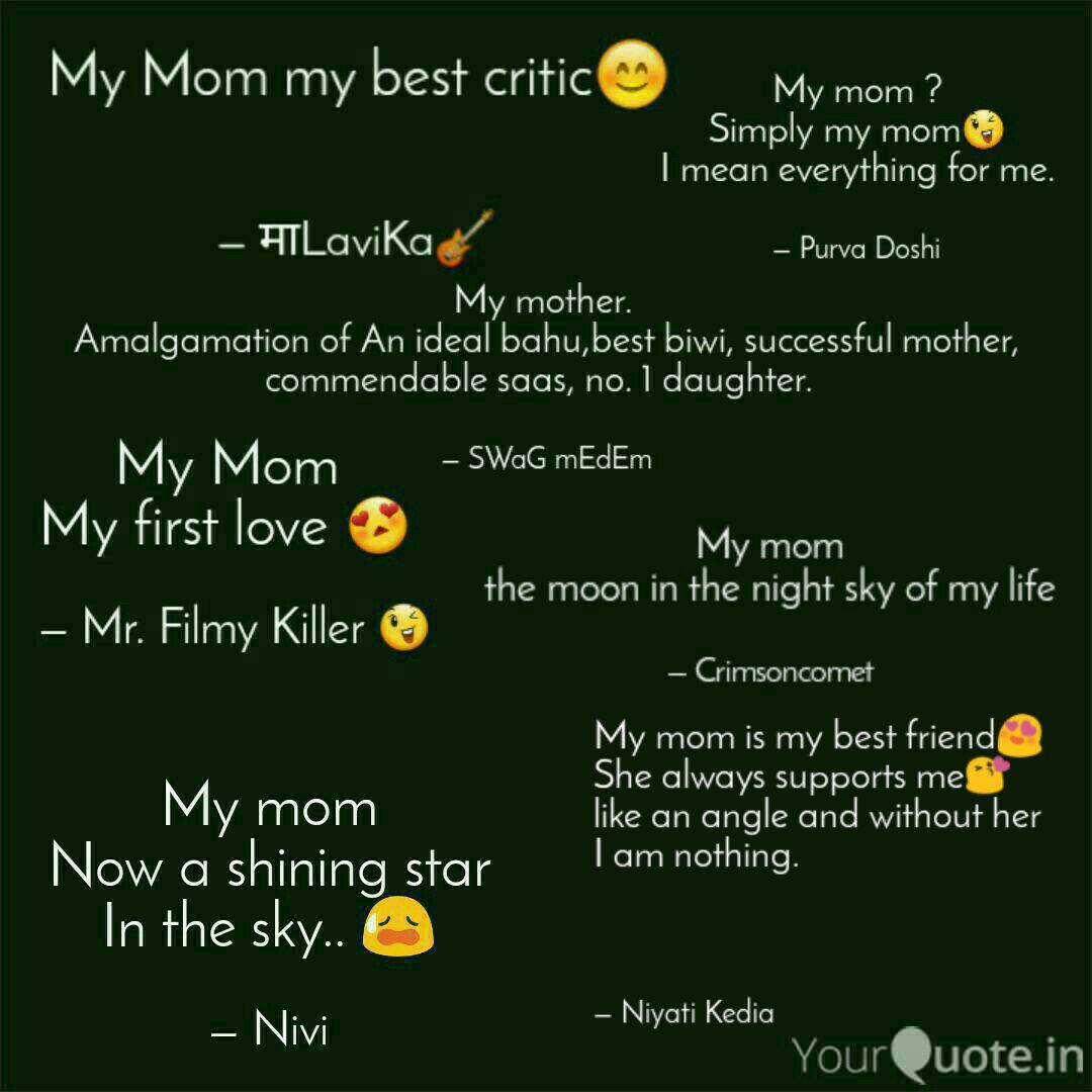 My Mom Is My Best Friend Quotes Writings By Niyati Kedia