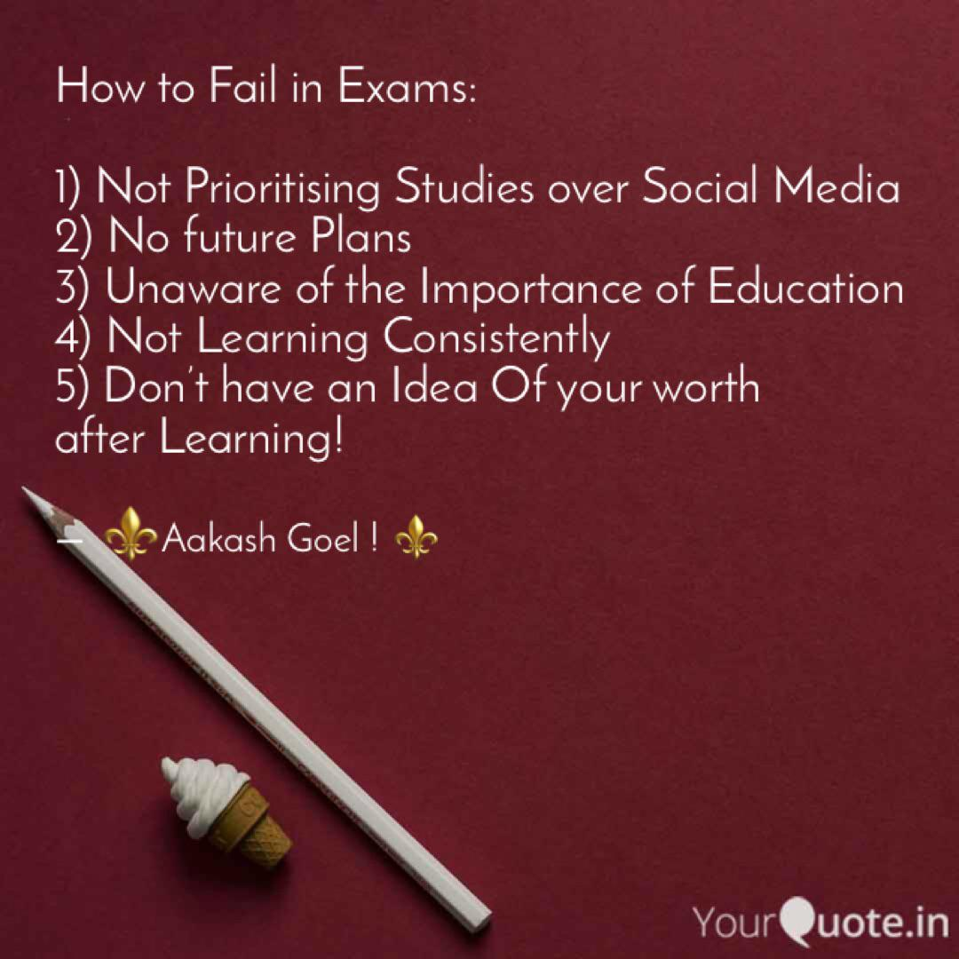 how to fail in exams quotes writings by aakash goel